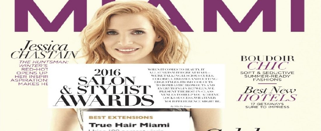 True Hair Miami Featured in Miami Magazine
